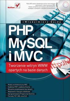 Chomikuj, ebook online PHP, MySQL i MVC. Tworzenie witryn WWW opartych na bazie danych. Włodzimierz Gajda