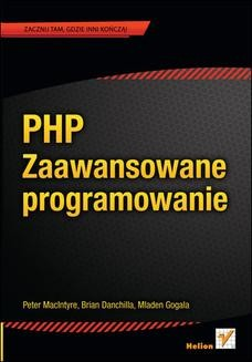 Chomikuj, ebook online PHP. Zaawansowane programowanie. Peter MacIntyre