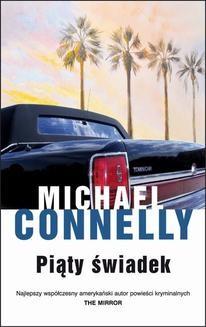 Chomikuj, ebook online Piąty świadek. Michael Connelly