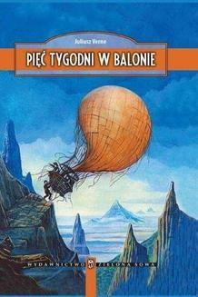Chomikuj, ebook online Pięć tygodni w balonie. Juliusz Verne