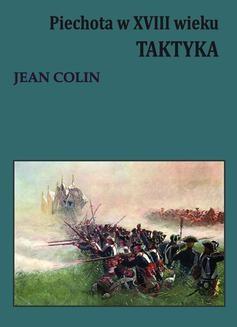 Ebook Piechota w XVIII wieku. Taktyka pdf