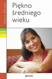 Chomikuj, ebook online Piękno średniego wieku. Valerio Albisetti