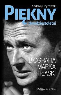 Ebook Piękny dwudziestoletni. Biografia Marka Hłaski pdf