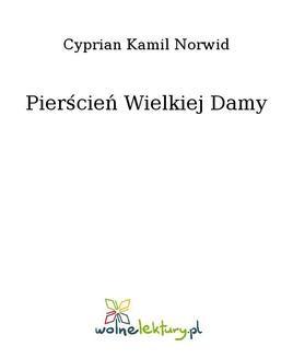 Chomikuj, ebook online Pierścień Wielkiej Damy. Cyprian Kamil Norwid