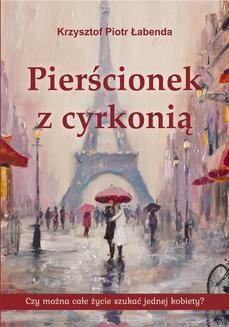 Chomikuj, ebook online Pierścionek z cyrkonią. Krzysztof Piotr Łabenda