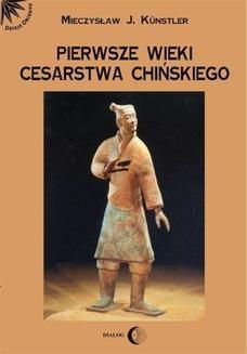 Chomikuj, ebook online Pierwsze wieki cesarstwa chińskiego. Mieczysław Jerzy Künstler