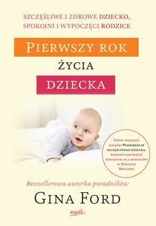 Chomikuj, ebook online Pierwszy rok życia dziecka. Gina Ford
