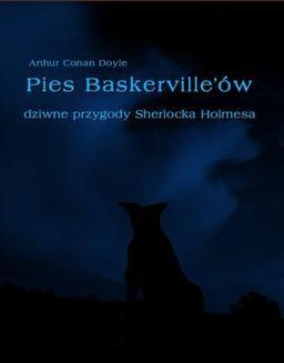 Chomikuj, ebook online Pies Baskerville ów. Dziwne przygody Sherlocka Holmesa. Arthur Conan Doyle