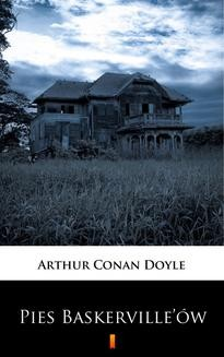 Chomikuj, ebook online Pies Baskerville'ów. Dziwne przygody Sherlocka Holmesa. Arthur Conan Doyle