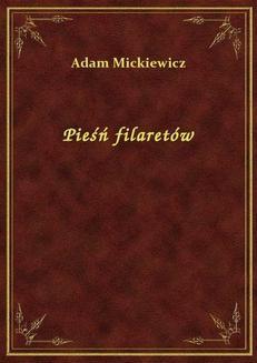 Chomikuj, ebook online Pieśń filaretów. Adam Mickiewicz