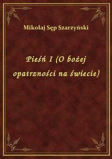 Chomikuj, ebook online Pieśń I (O bożej opatrzności na świecie). Mikołaj Sęp Szarzyński