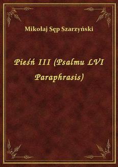 Chomikuj, ebook online Pieśń III (Psalmu LVI Paraphrasis). Mikołaj Sęp Szarzyński