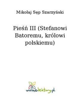 Ebook Pieśń III (Stefanowi Batoremu, królowi polskiemu) pdf