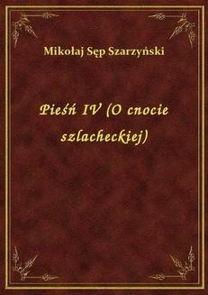 Chomikuj, ebook online Pieśń IV (O cnocie szlacheckiej). Mikołaj Sęp Szarzyński