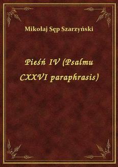 Chomikuj, ebook online Pieśń IV (Psalmu CXXVI paraphrasis). Mikołaj Sęp Szarzyński