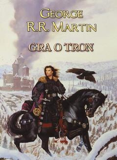 Chomikuj, ebook online Pieśń Lodu i Ognia.: Gra o tron. George R.R. Martin