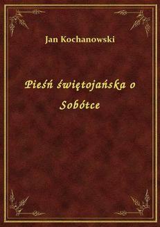 Chomikuj, ebook online Pieśń świętojańska o Sobótce. Jan Kochanowski