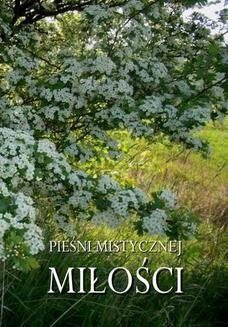 Chomikuj, pobierz ebook online Pieśni mistycznej miłości. Antologia
