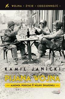 Ebook Pijana wojna. Alkohol podczas II wojny światowej pdf