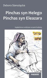 Ebook Pinchas, syn Helego Pinchas, syn Eleazara pdf