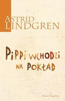 Chomikuj, pobierz ebook online Pippi wchodzi na pokład. Astrid Lindgren