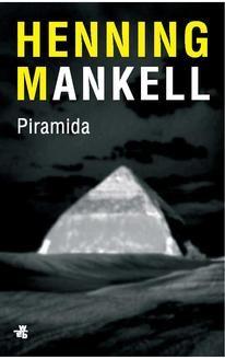 Chomikuj, ebook online Piramida (Piramida. Część 3). Henning Mankell