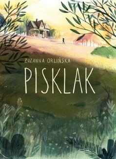 Chomikuj, ebook online Pisklak. Zuzanna Orlińska