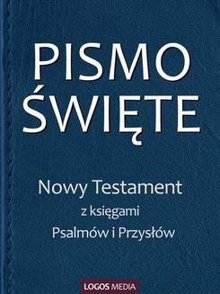 Chomikuj, ebook online Pismo Święte. Nowy Testament z księgami Psalmów i Przysłów. Praca zbiorcza