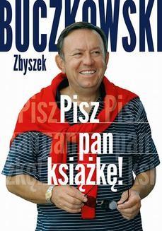 Chomikuj, ebook online Pisz pan książkę!. Zbigniew Buczkowski
