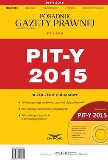 Chomikuj, pobierz ebook online PIT-y 2015. Grzegorz Ziółkowski