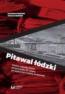 Ebook Pitawal łódzki. Głośne procesy karne od początku XX wieku do wybuchu II wojny światowej pdf