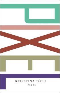 Chomikuj, ebook online Pixel. Krisztina Tóth
