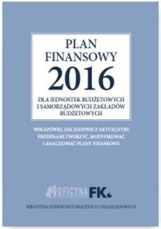 Chomikuj, ebook online Plan finansowy 2016 dla jednostek budżetowych i samorządowych zakładów budżetowych. Izabela Świderek