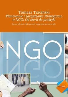 Ebook Planowanie i zarządzanie strategiczne w NGO: Od teorii do praktyki pdf