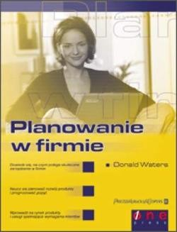 Chomikuj, ebook online Planowanie w firmie. Donald Waters