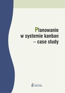Chomikuj, ebook online Planowanie w systemie kanban – case study. Radosław Jurek