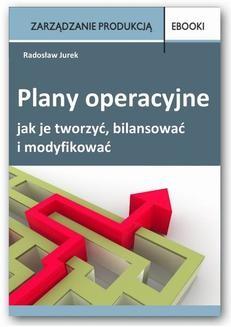 Chomikuj, ebook online Plany operacyjne – jak je tworzyć, bilansować i modyfikować. Radosław Jurek