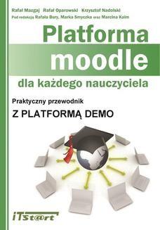 Chomikuj, ebook online Platforma Moodle dla każdego nauczyciela. Rafał Mazgaj