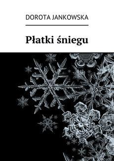 Ebook Płatki śniegu pdf