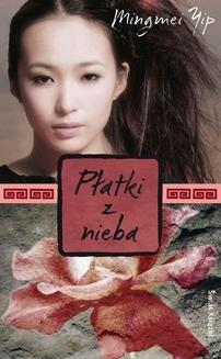 Chomikuj, ebook online Płatki z nieba. Mingmei Yip
