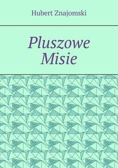 Chomikuj, ebook online Pluszowe Misie. Hubert Znajomski