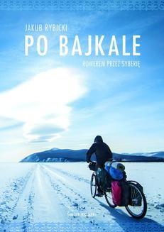 Chomikuj, ebook online Po Bajkale. Jakub Rybicki