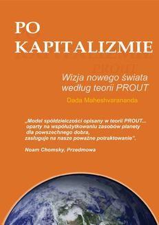 Chomikuj, ebook online Po kapitalizmie. Wizja nowego świata według teorii PROUT. Dada Maheshvarananda
