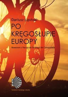 Chomikuj, ebook online Po kręgosłupie Europy.. Dariusz Lipiński