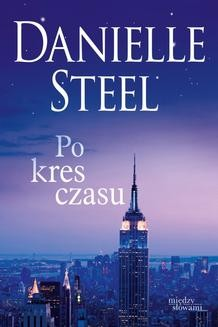Chomikuj, ebook online Po kres czasu. Danielle Steel