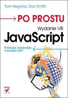 Chomikuj, ebook online Po prostu JavaScript. Wydanie VIII. Tom Negrino