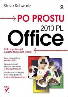 Chomikuj, ebook online Po prostu Office 2010 PL. Steve Schwartz