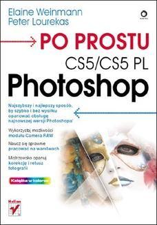 Chomikuj, ebook online Po prostu Photoshop CS5/CS5 PL. Elaine Weinmann