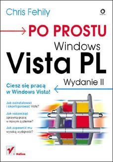 Chomikuj, ebook online Po prostu Windows Vista PL. Wydanie II. Chris Fehily
