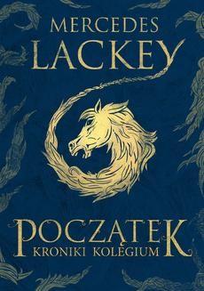 Chomikuj, ebook online Początek. Mercedes Lackey